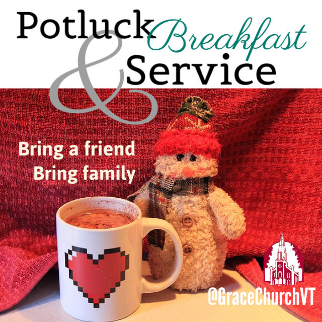 Dec. 30 – Potluck Breakfast & One Service
